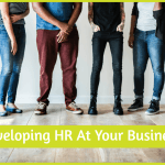 Developing HR At Your Business by #NewToHR