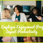 How Employee Engagement Programs Impact Productivity by newtohr.com
