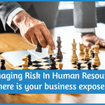 Managing Risk In Human Resources - where is your business exposed by newtohr.com