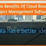 The Benefits Of Cloud Based Project Management Software by #NewToHR
