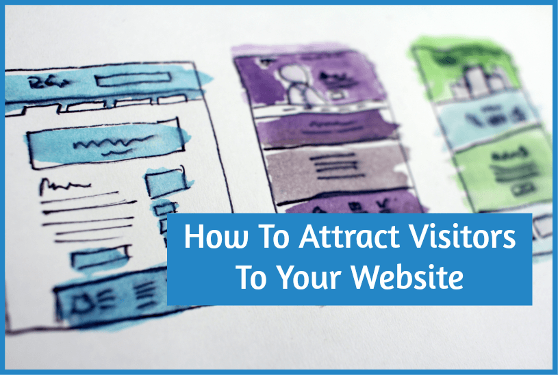 How To Attract Visitors To Your Website by newtohr.com