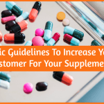 Basic Guidelines To Increase Your Customer For Your Supplement by newtohr.com