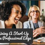 Giving A Startup The Professional Edge by #NewToHR