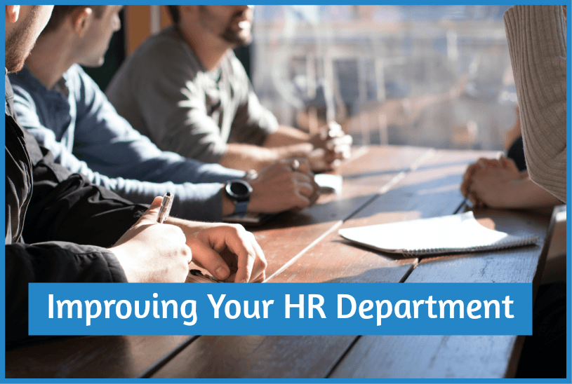 Improving Your HR Department by newtohr.com