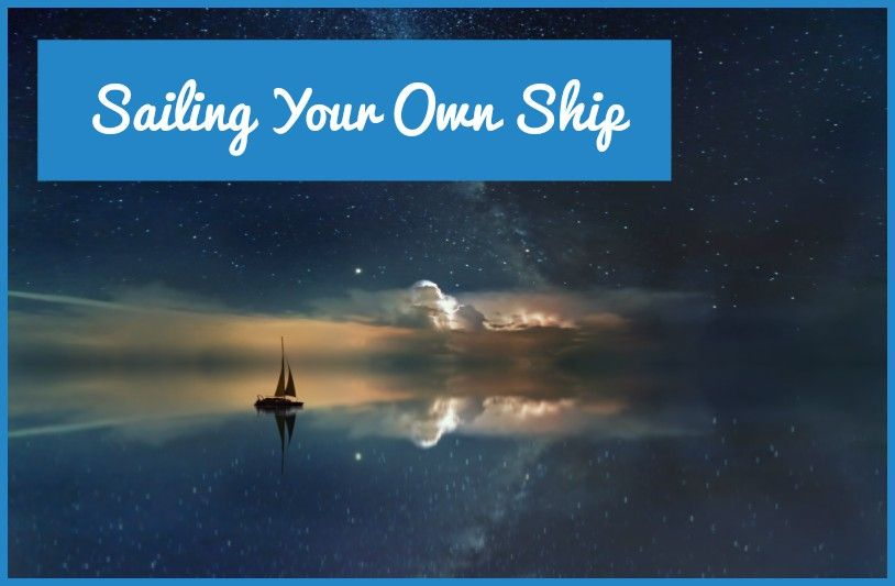 Sailing Your Own Ship by newtohr.com