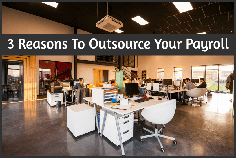 3 Reasons To Outsource Your Payroll by #NewToHR