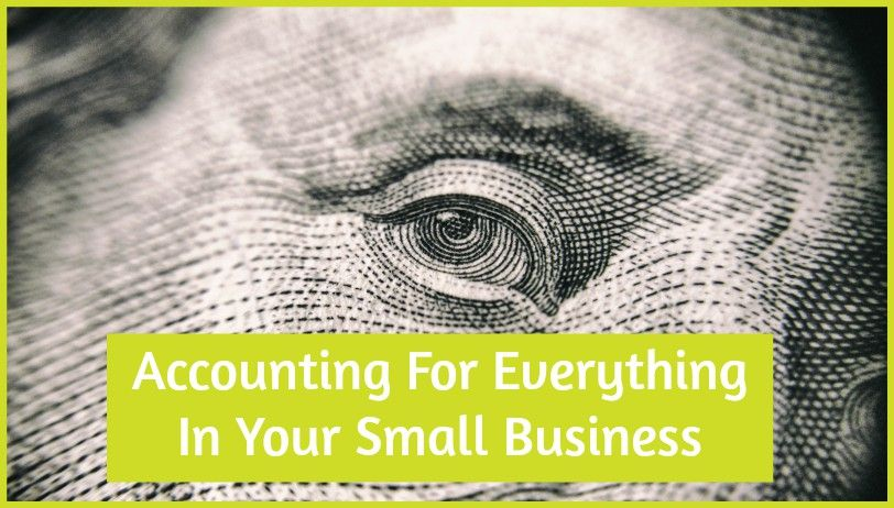 Accounting For Everything In Your Small Business by newtohr.com