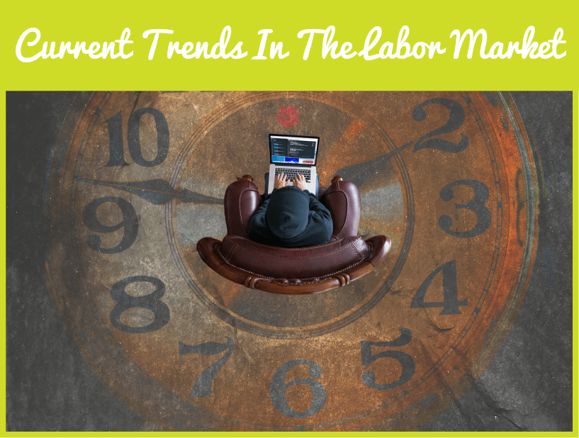 Current Trends In The Labor Market by #NewToHR