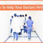 How To Help Your Doctors Perform by newtohr.com