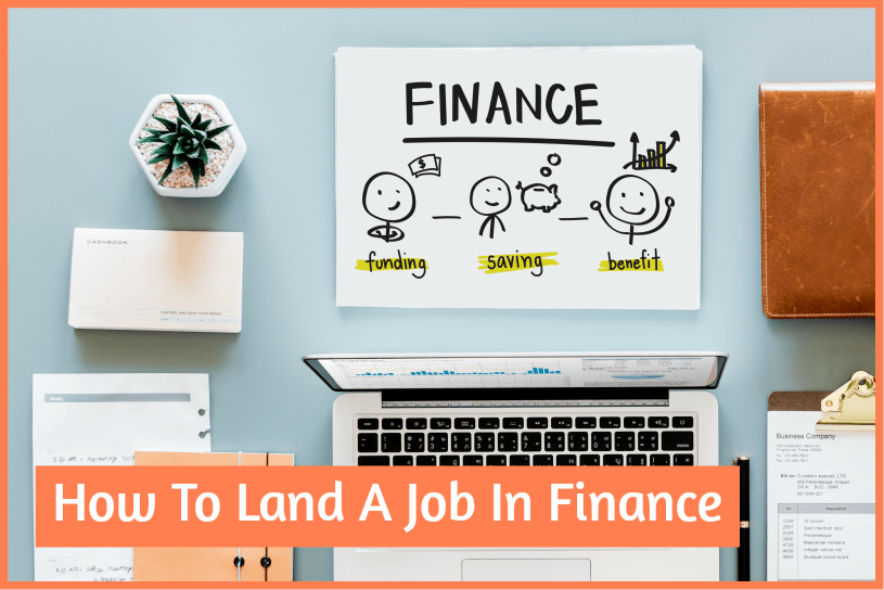 How To Land A Job In Finance by newtohr.com