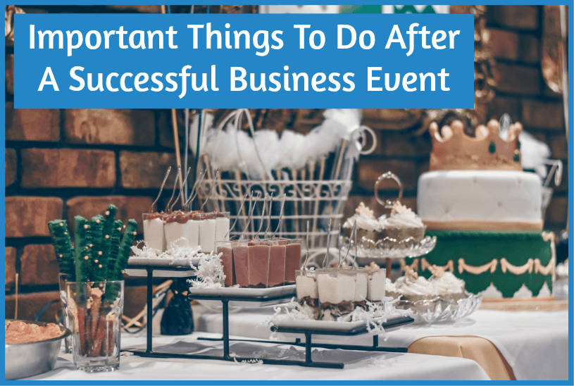 Important Things To Do After A Successful Business Event by #NewToHR