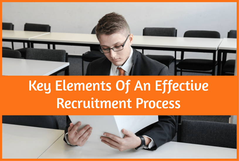 Key Elements Of An Effective Recruitment Process by #NewToHR