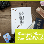 Managing Money In Your Small Business by newtohr.com