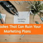 Mistakes That Can Ruin Your Marketing Plans by #NewToHR