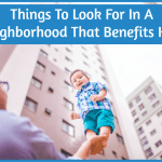 Things To Look For In A Neighborhood That Benefits Kids by newtohr.com