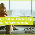 3 Ways That You Can Keep Up Your Professional Image by newtohr.com
