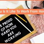 How Is It Like To Work From Home by newtohr.com