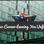 Is Your Career Leaving You Unfilled by #NewToHR