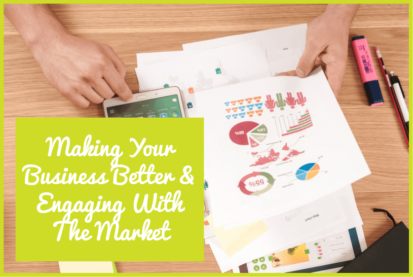 Making Your Business Better And Engaging With The Market by newtohr.com