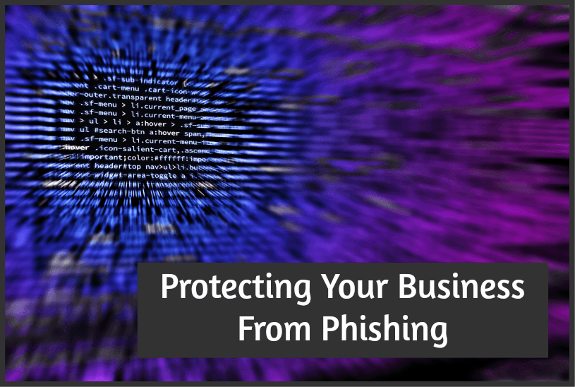 Protecting Your Business From Phishing by #NewToHR