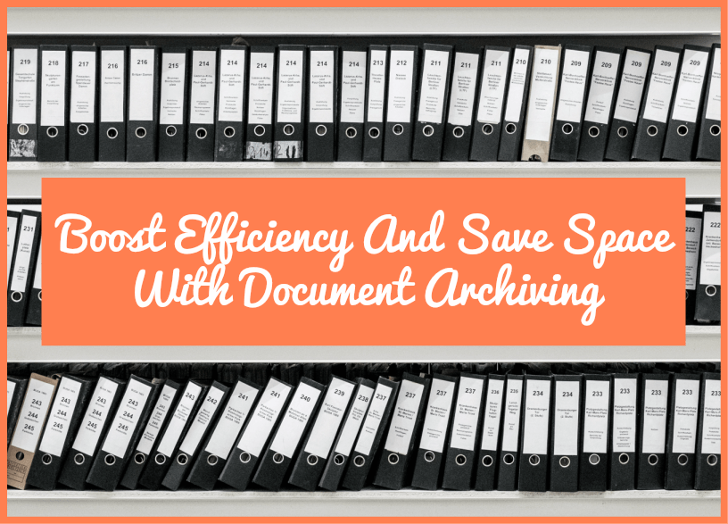 Boost Efficiency And Save Space With Document Archiving by newtohr.com