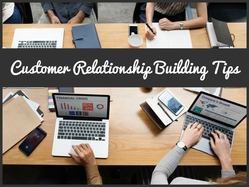Customer Relationship Building Tips by newtohr.com
