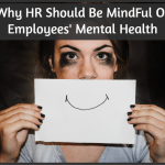 Why HR Should Be MindFul Of Employees' Mental Health by #NewToHR