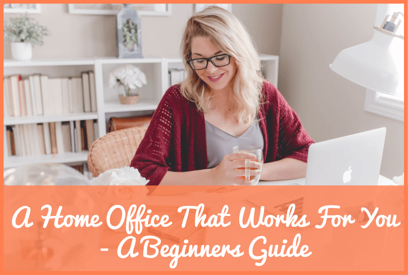 A Home Office That Works For You - A Beginners Guide #NewToHR