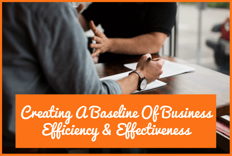 Creating A Baseline Of Business Efficiency And Effectiveness by #NewToHR