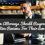 How Attorneys Should Respond To Negative Reviews For Their Law Firm by #NewToHR