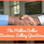 The Million Dollar Business Selling Questions by #NewToHR
