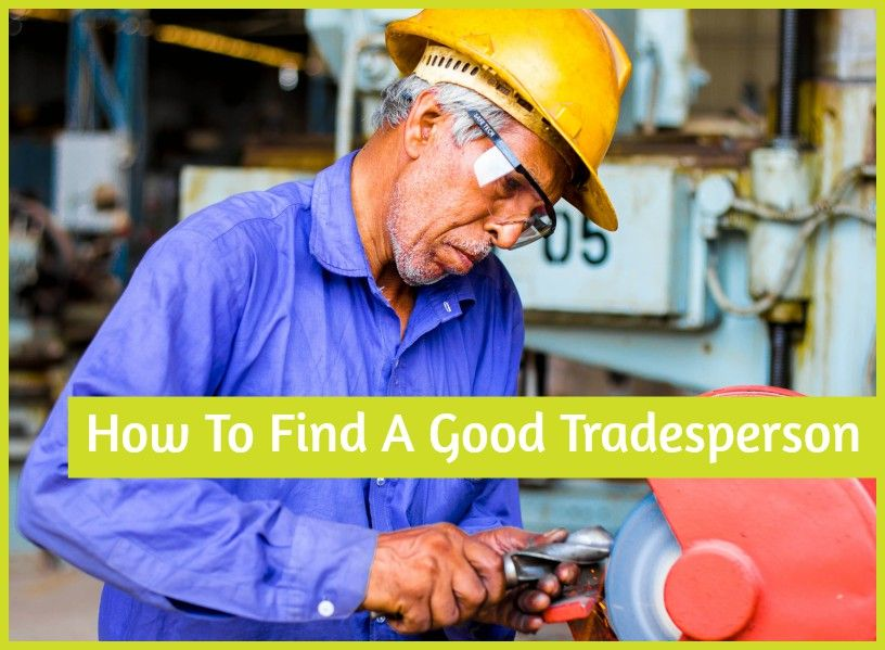 How To Find A Good Tradesperson by #NewToHR