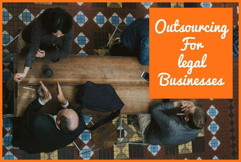 Outsourcing For Legal Businesses by #NewToHR