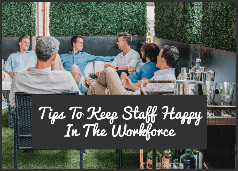 Tips To Keep Staff Happy In The Workplace by newtohr.com