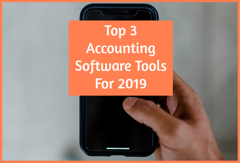Top 3 Accounting Software Tools For 2019 by newtohr.com