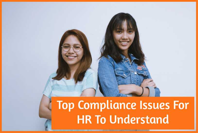 Top Compliance Issues For HR To Understand #NewToHR