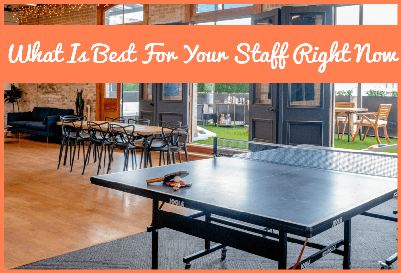 What Is Best For Your Staff Right Now by #NewToHR