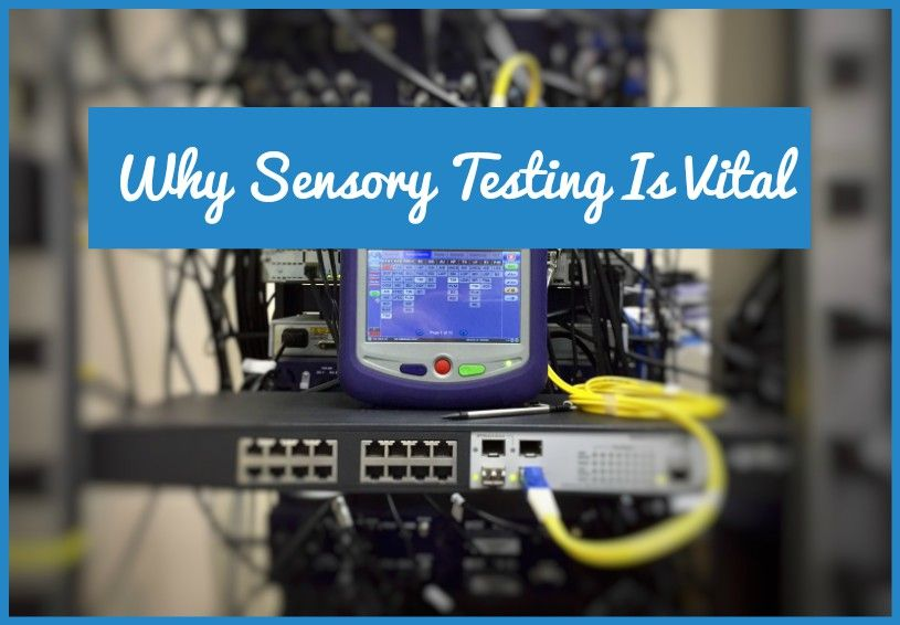 Why Sensory Testing Is Vital by #NewToHR
