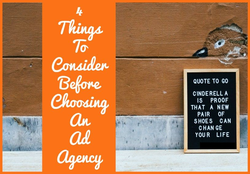 4 Things To Consider Before Choosing An Ad Agency by newtohr.com