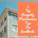 4 Top Property Maintenance Tips For Landlords by newtohr.com
