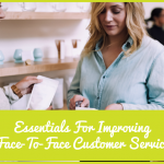 Essentials For Improving Face-To-Face Customer Service by newtohr.com