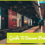 Guide To Banner Printing by #NewToHR