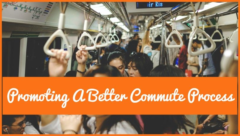 Promoting A Better Commute Process by #NewToHR