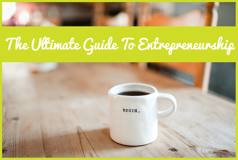 he Ultimate Guide To Entrepreneurship by #NewToHR