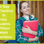 10Step HR Checklist To Hire Students Without Work Experience by #NewToHR