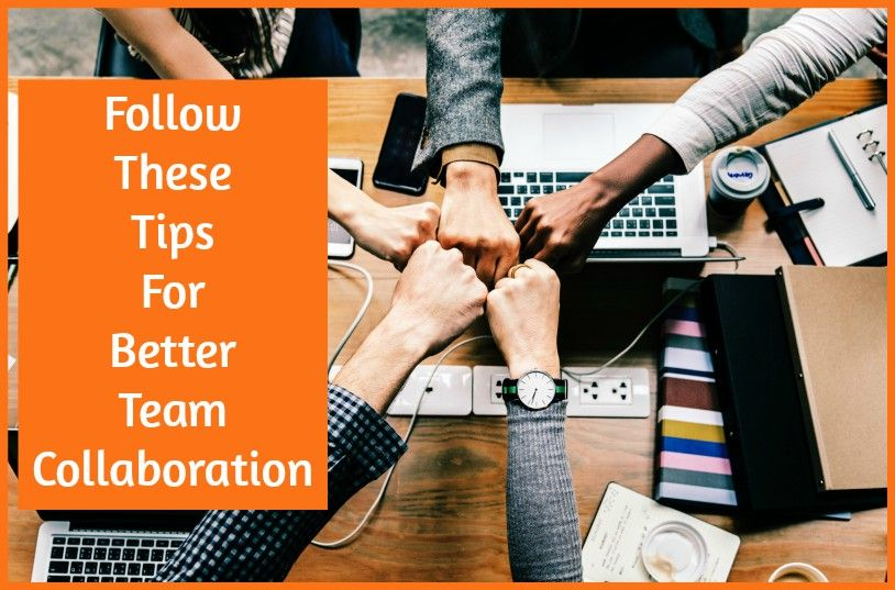 Follow These Tips For Better Team Collaboration by #NewToHR