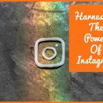 Harnessing The Power Of Instagram by newtohr.com