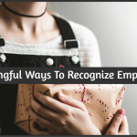 Meaningful Ways To Recognize Employees by #NewToHR