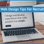 Nine Tips For Web Design For Recruitment by #NewToHR