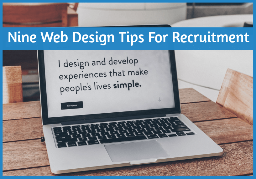 Nine Tips For Web Design For Recruitment by #NewToHR